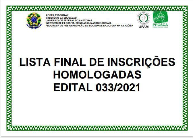HOMOLOGAÇÃO DE INSCRIÇÕES EDITAL 033/2021