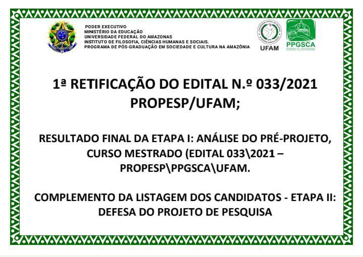 EDITAL 033/2021 - PROPESP UFAM - RETIFICAÇÃO
