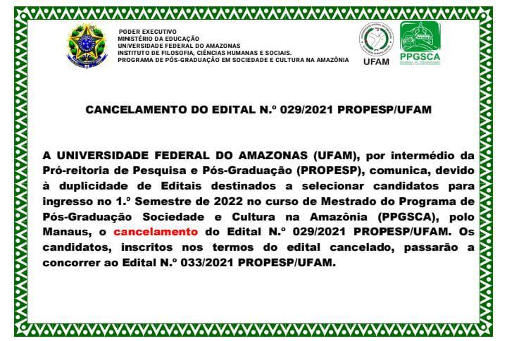 CANCELAMENTO DO EDITAL N.º 029/2021 PROPESP/UFAM